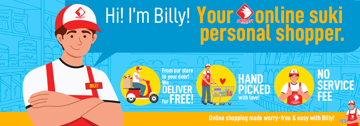 Hi I'm Billy! Your online suki personal shopper.